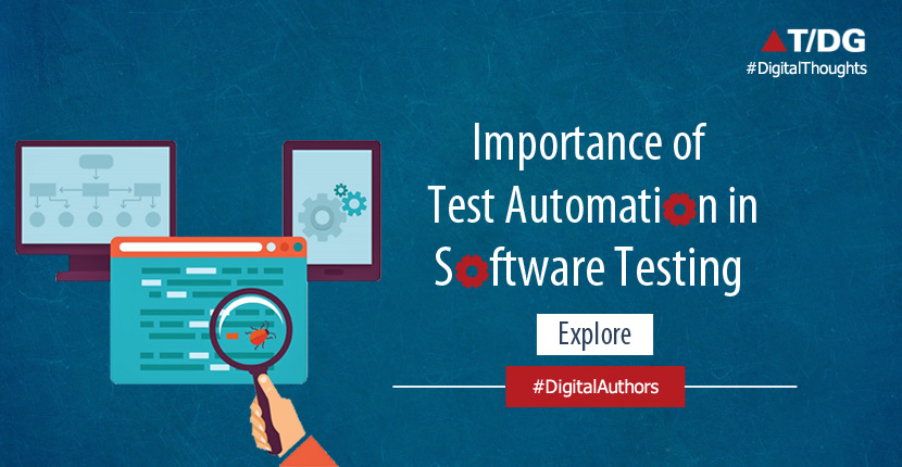 Importance of Automation in Software Testing