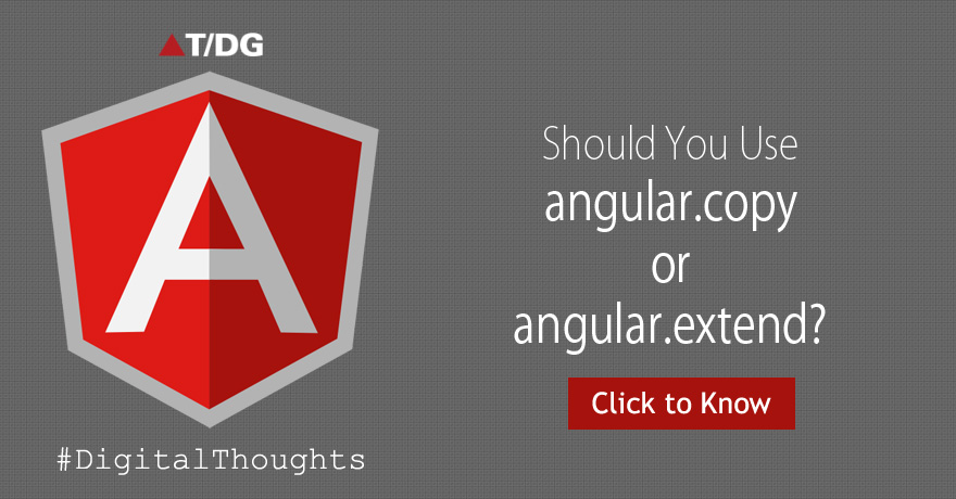 Which one should you use: angular. copy or angular. extend?