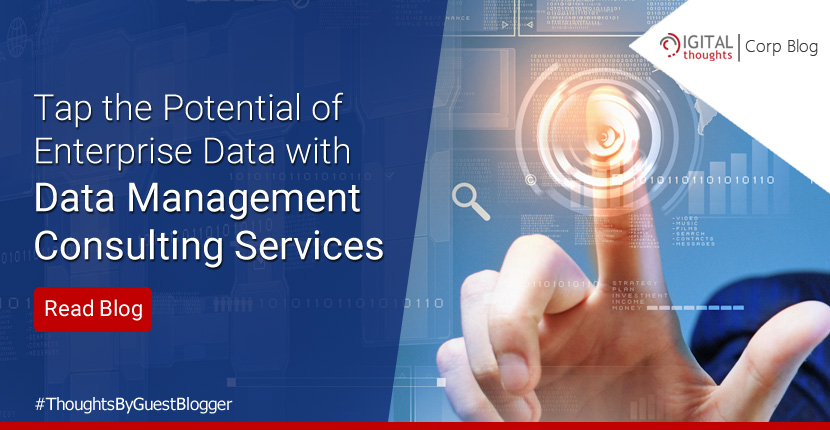Unleash the Power of Enterprise Data with Data Management Consulting Services