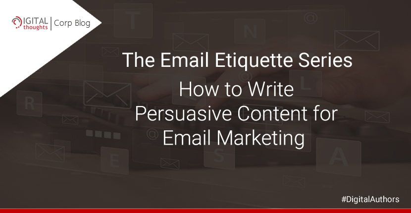 How to Write Persuasive Content for Email Marketing