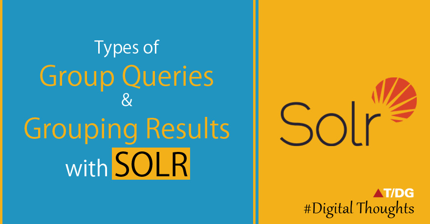Grouping Results with Solr