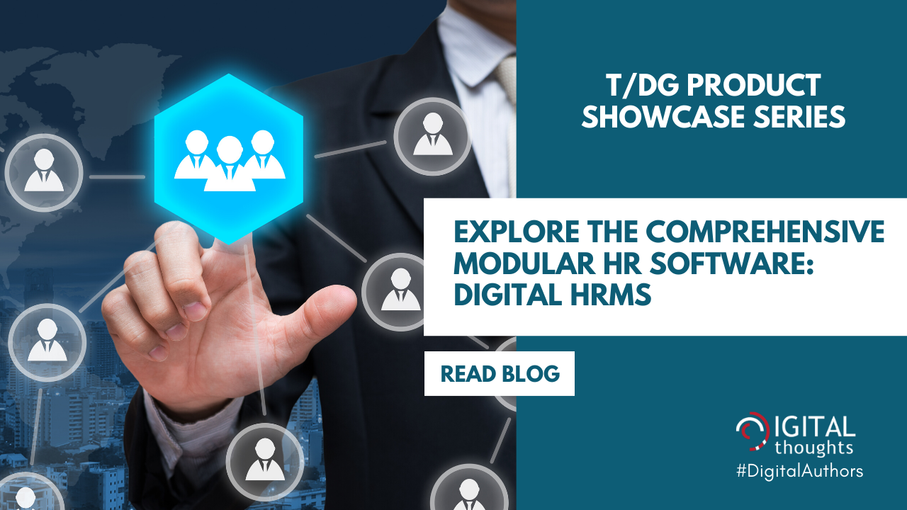 T/DG Product Showcase: Digital HRMS - The Ideal HR Software
