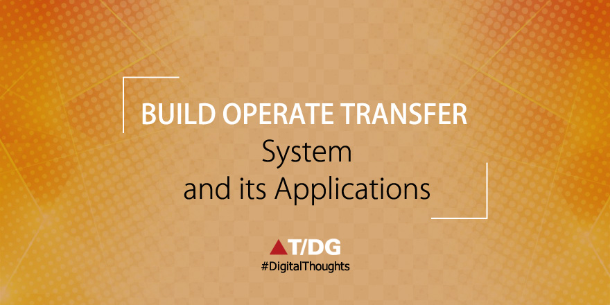Build Operate Transfer Systems and Applications - Lean Style