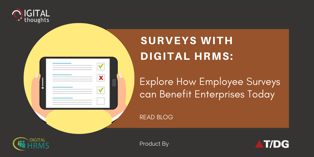 Surveys with Digital HRMS: Benefits of Employee Surveys for Enterprises Today