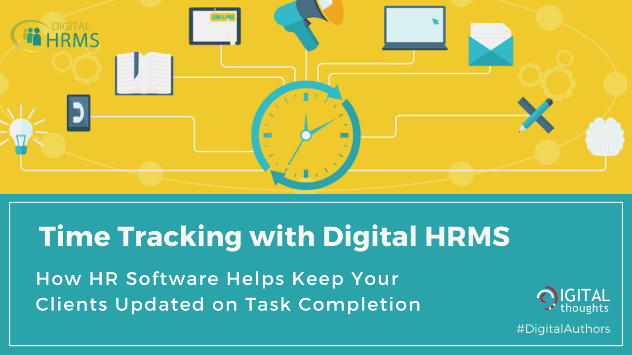 Time Tracking with Digital HRMS: Keep Your Clients Updated on Resource Task Completion