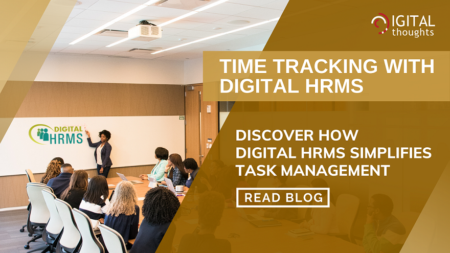 Time Tracking with Digital HRMS: Manage Work Hours and Productivity of Employees with Ease