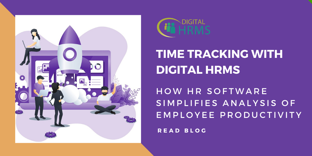Time Tracking with Digital HRMS: Witness Easy Analysis of Employee Productivity