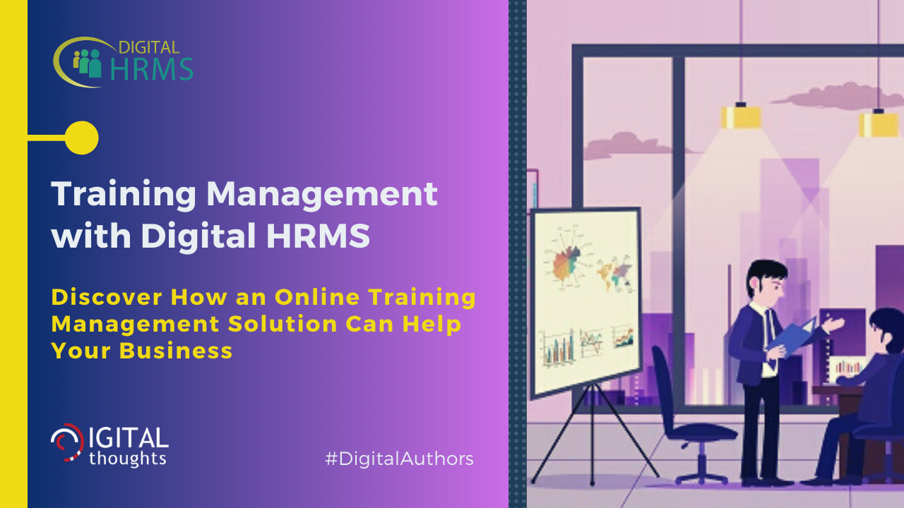 Training Management with Digital HRMS: Explore the Benefits of an Online Training Management Solution
