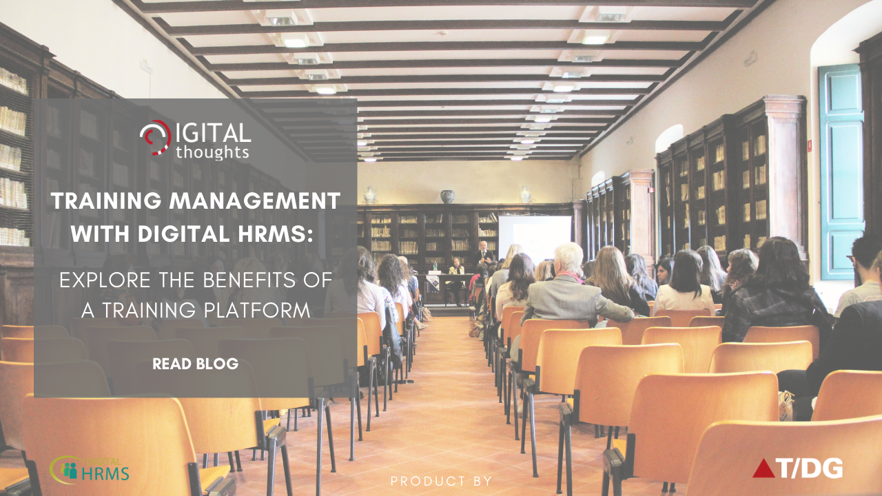 Training Management with Digital HRMS: Understanding How a Training Platform Benefits Enterprises