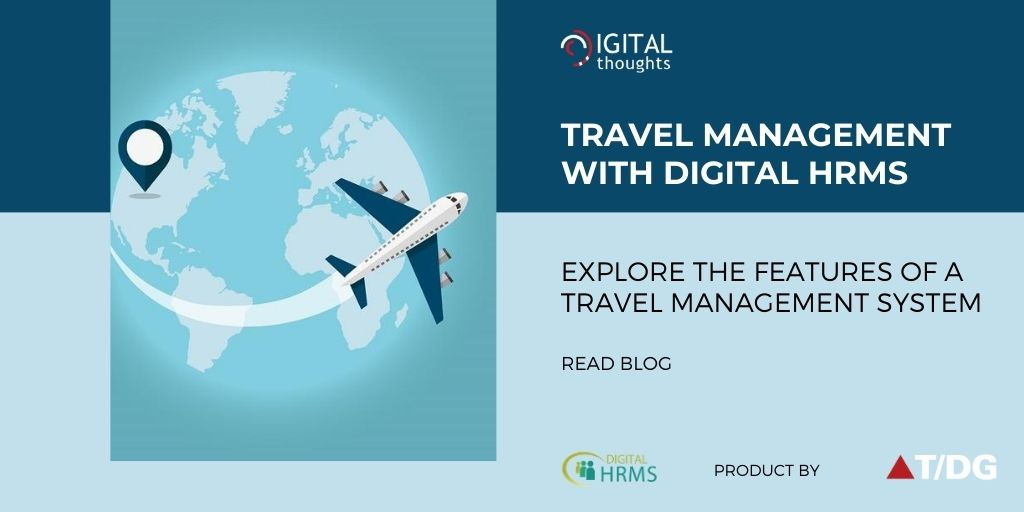Travel Management with Digital HRMS: Features of an Automated System for Managing Business Travel Requests