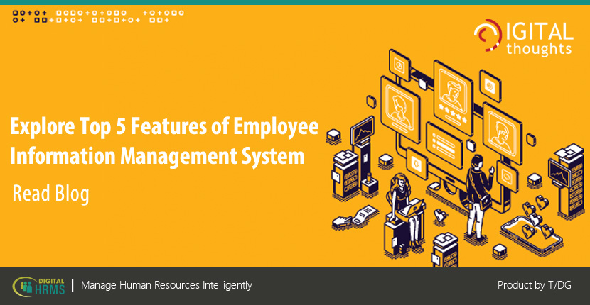 Employee Information Management with Digital HRMS: Features of Highly Effective Information Management System