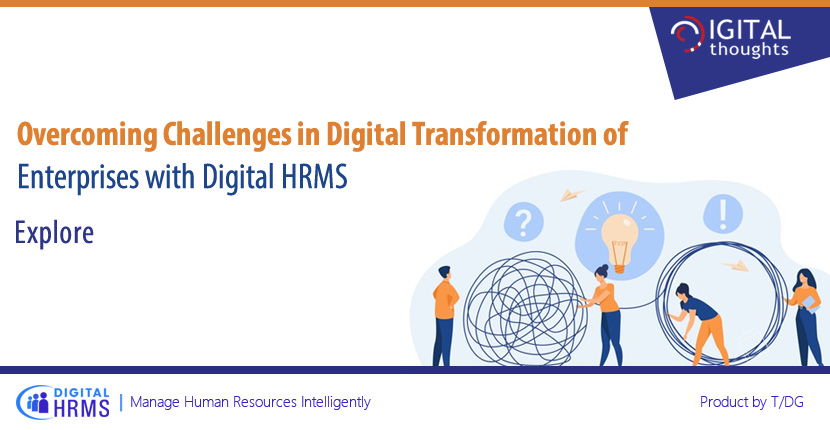 How Digital HRMS is the Solution to Challenges in Digital Transformation of Enterprises